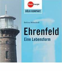 Taschenbuch für Reisen über Köln Ehrenfeld von der Autorin Bettina Mittelstrass
